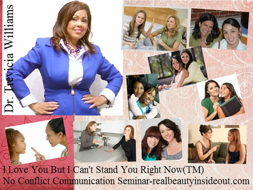 "Mother-Daughter-Relationships-Dr.-Trevicia-Williams- subject matter expert, help me, mother's day, repairing the relationship, jealousy & narcissism, hatred, envy, strife, guilt, forgiveness, body image, body language, mother daughter activities, mother daughter seminars, mother daughter workshops, coaching, webinars, training, personal development, generation gaps, weddings, celebrity moms & daughters, personality types, things to do, current events, mother mom resources"" content=""mother daughter relationships, mother daughter conflict, activities, workshops, bond, seminars"